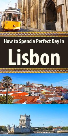 How to see the best of Lisbon (Portugal) in one day