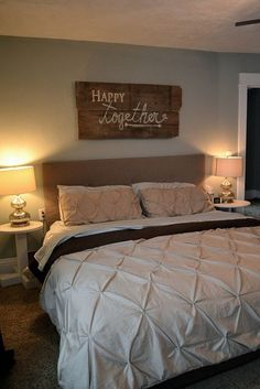 happy together barn wood sign (this bedroom is so much like mine! lol! My next project is a padded headboard