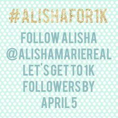 #alishafor1k @AlishaMarieReal Help me and @NorthAndSouth35 get this for everyone to see by reposting it on every board you have in one day!!!!!!