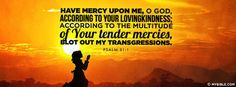Psalm 51:1 NKJV - Have Mercy On Me. - Facebook Cover Photo