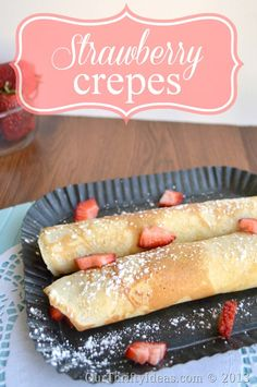 Strawberry Crepes, an easy and delicious recipe for summer. Filled with any kind of fruit and topped with powdered sugar or cool whip.