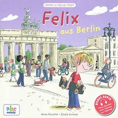 FELIX AUS BERLIN (Version allemande) de Anke Feuchter https://www.amazon.fr/dp/291694785X/ref=cm_sw_r_pi_dp_x_R.UYybTKTVE8J