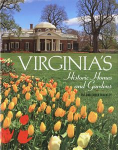 Virginia's Historic Homes and Gardens