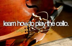 Learn how to play the cello