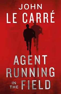 Buy Agent Running in the Field by John le Carré from Waterstones today! Click and Collect from your local Waterstones or get FREE UK delivery on orders over £20.