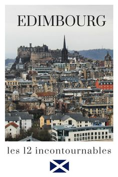 12 visites incontournables d'Edimbourg Glasgow, Edinburgh, Highland Games, Destinations, Voyage Europe, Blog Voyage, Globe, Outlander, Paris Skyline