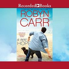 awesome A New Hope By Robyn Carr AudioBook Download Check more at https://audiobooks-free.com/new-hope-robyn-carr-audiobook-download/