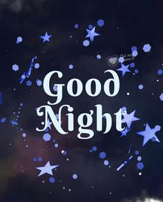 Good Evening Messages, Good Night Love Messages, Good Night Prayer, Good Night Blessings, Good Night Greetings, Good Night Wishes, Good Night Sweet Dreams, Good Night Funny, Good Night Gif