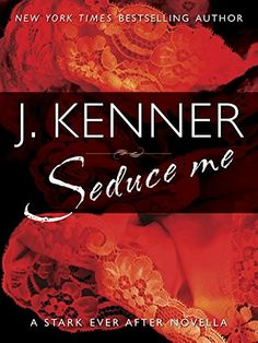 """Read """"Seduce Me A Stark Ever After Novella"""" by J. Kenner available from Rakuten Kobo. This steamy eBook novella from J. Kenner, bestselling author of Release Me, features powerful billionaire Damien Stark a. Books New Releases, Romance Novels, Book 1, Bee Book, Book Series, Bestselling Author, Book Worms, Books To Read, Las Vegas"""