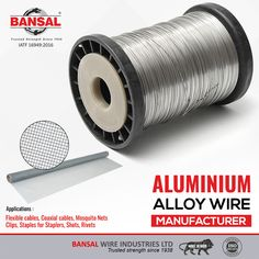 #BansalGroup: Aluminium's unique combination of properties make it a highly versatile material when alloyed with various metals. Besides light weight characteristics and corrosion resistance property, it's excellent workability make it a natural choice for industrial use.  Applications:  1. Coaxial Cable 2. Flexible Cables 3. Mosquito Nets 4. Metal Staples  #WeldingWires #StainlessSteel #GalvanizedWires #CableArmouring #ShapedWires #HighCarbon #LowCarbonSteelWires #Manufacturer #ScrubberWire Low Carbon, High Carbon Steel, Stainless Steel Wire, Wire Mesh, Galvanized Steel, Aluminium Alloy, Metals, Cable, Industrial