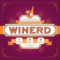 Winerd: The Wine Tasting Game That Crushes Grape Fears from - Wine tasting + wine trivia = major fun! This exciting board game tests everyone's wine knowledge with each sip. To start the game, taste three different wines, . Wine Tasting Party, Wine Parties, Candy Crush Cheats, Different Wines, Wine Label, Book Gifts, Wine Gifts, Thoughtful Gifts, Gift Ideas