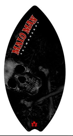 Skulls Malo Man Skimboards, Kelowna, BC  handcrafted www.malomanskimboards.com