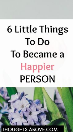 How to be happy can be contributed by things you, say, think and so forth. So what if you changed some of the things you do and did them a little bit different .how to be happy, how to become a happy person #hapiness #happy #h