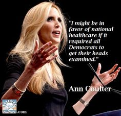 Ann Coulter not a fan but that's funny