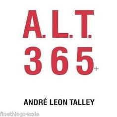 A.L.T. 365+ André Leon Talley - Autograpghed - Fashion Industry Art Photo Book