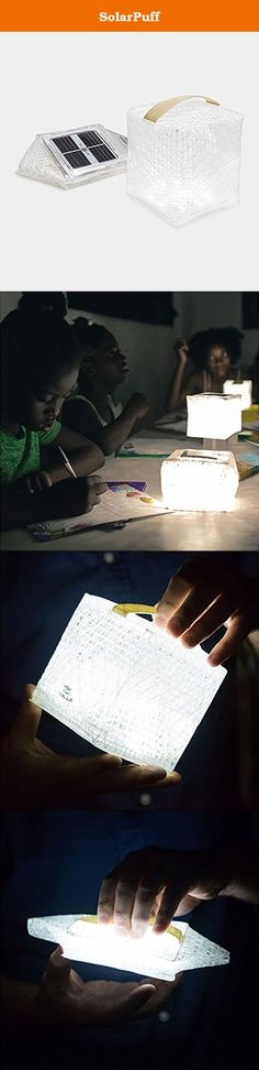 SolarPuff. Don't leave home without the handy SolarPuff, a compact, durable, light, foldable and solar-powered lamp that brightens any situation from a power outage to a romantic night walk on the beach. This solar puff lamp charges in 8 hours in bright sunlight, emits 8-12 hours of light.