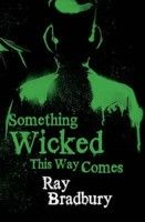 SOMETHING WICKED THIS WAY COMES - Horror  (F BRA)