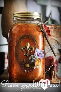 Altered Mason Jar by Ms. Ruin's Plaything.  Details on my blog.