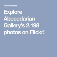 Explore Abecedarian Gallery's 2,198 photos on Flickr! Book Making, Positivity, Explore, Gallery, Artist's Book, Photos, Pictures, Roof Rack, Exploring