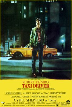 """Taxi Driver"" is the classic 1976 Martin Scorsese directed thriller starring Robert De Niro, Jodie Foster, Cybill Shepherd and Harvey Keitel. This is an original, one-sheet poster with a fantastic color image of young De Niro. This poster is in excellent Jodie Foster, Martin Scorsese, Cybill Shepherd, Classic Movie Posters, Classic Movies, Original Movie Posters, Love Movie, Movie Tv, Movie Theater"