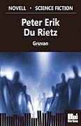 Gruvan - Peter Erik Du Rietz