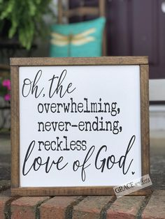 Oh the Overwhelming Never-ending Reckless Love of God Wood Sign 1212 Farmhouse Decor Wall Decor Home Decor Christian Decor Reckless L DIY Wood Signs Christian Decor Farmhouse God Home Love Neverending Overwhelming Reckless Sign Wall Wood Christian Signs, Christian Decor, Christian Quotes, Diy Wood Signs, Pallet Signs, Wood Signs For Home, Farmhouse Signs, Country Farmhouse Decor, Prayer Signs