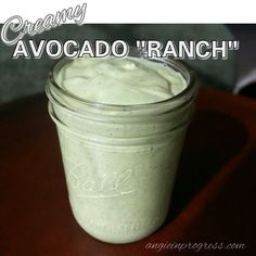 avocado_ranch dressing. Just add some lime and it's like Chick-fil-A ' s only clean and healthy!