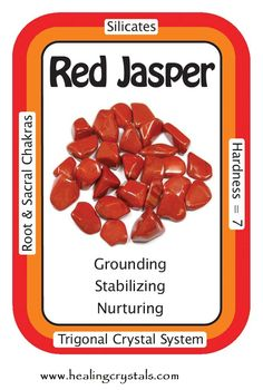 "Red Jasper, ""I am open to all that is around me and all that is within me.""  Red Jasper is a very calming stone and stimulates the Root Chakra. A gentle and encouraging stone, it works slowly but surely, and is a good stone to ground anyone overly sensitive to crystalline energy."