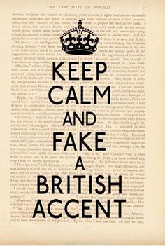 7359734d55e KEEP CALM   Fake a British Accent print - vintage art book page print