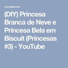 (DIY) Princesa Branca de Neve e Princesa Bela em Biscuit (Princesas #3) - YouTube