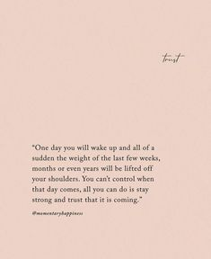 Image uploaded by mint_marie. Find images and videos about quotes, life and text on We Heart It - the app to get lost in what you love. Now Quotes, Self Love Quotes, Words Quotes, Wise Words, Quotes To Live By, Life Quotes, One Day Quotes, New Month Quotes, Life Hacks