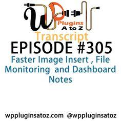 Transcript of Episode 305 WP #Plugins A to Z - http://plugins.wpsupport.ca/transcript-episode-305-wp-plugins-z/ Analisamos os 150 Melhores Templates WordPress e colocamos tudo neste E-Book dividido por 15 categorias e nichos de mercado. Download GRATUITO em http://www.estrategiadigital.pt/150-melhores-templates-wordpress/