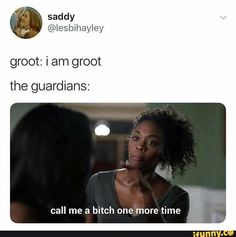 Groot: iam groot the guardians: call me a bitch one more time - iFunny :) Marvel Jokes, Avengers Memes, Marvel Funny, Marvel Dc Comics, Marvel Heroes, Marvel Avengers, Marvel Art, Stucky, Marvel Universe