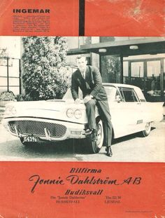 The boxer Ingemar Johansson &  his 1958 Thunderbird, sold new in Sweden. Notice the early 1957 hubcaps!