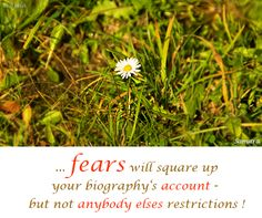 ... #fears will square up your biography's #account - but not #anybody_elses restrictions !