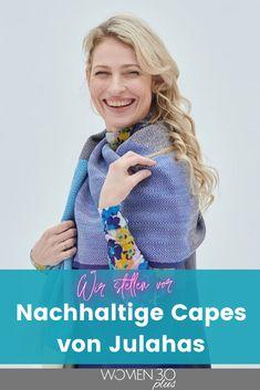 Legst du auch Wert auf Nachhaltigkeit und faire Arbeitsbedingungen bei der Herstellung von Kleidung? Dann solltest du dir unbedingt die Capes von Julahas anschauen. Wir stellen sie vor. #nachhaltigemode #fairfashion #juhalas 30th, Lifestyle, Sustainable Fashion, Sustainability, Germany, Woman