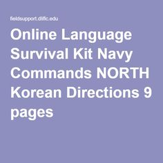 Online Language Survival Kit Navy Commands NORTH Korean Directions 9 pages