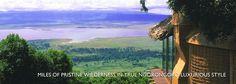 NGORONGORO CRATER LODGE - A PLACE OF WONDER, DRAMA & BEAUTY