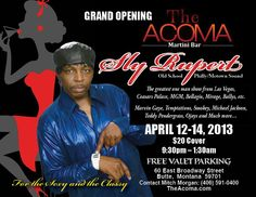 Grand Opening of The Acoma Martini Bar  Sly Rupert  Old School Philly/Motown Sound    The greatest one man show from Las Vegas, Ceasars Palace, MGM,     Bellagio, Mirage, Ballys, etc.    Marvin Gaye, Temptations, Smokey, Michael Jackson, Teddy     Pendergrass, Ojays and Much more...    April 12-14, 2013  $20 Cover  9:30 PM - 1:30 AM  Free Valet Parking    60 East Broadway Street  Butte, Montana 59701  Contact Mitch Morgan: (406) 591-0400  TheAcoma.com  Facebook.com/TheAcoma