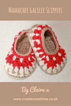 My cutesie slippers using Mamachee's Galilee pattern. Claire x Create Some Time & Hooky Buddies www.createsometime.co.uk