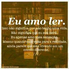 É preciso que a leitura seja um ato de amor. Paulo Freire.