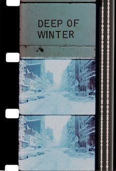 """Deep of Winter"" Jonas Mekas"