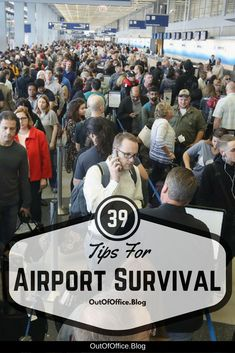 39 Tips for Airport Survival