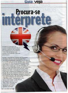 Reportagem que acaba de sair na VEJA sobre as profissões de intérprete e tradutor: https://docs.google.com/presentation/d/10lMjUcvPYhJqO9845m22yY2gvRteatu05xDtwotpNNY/edit#slide=id.g34dee546d_07