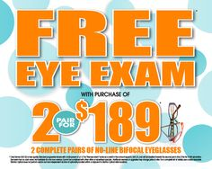 3e6289a582e8 Schedule Exam FREE EYE EXAM with purchase of 2 pairs of no-line bifocals for