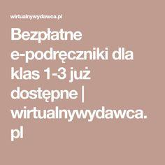 Bezpłatne e-podręczniki dla klas 1-3 już dostępne | wirtualnywydawca.pl Math Equations