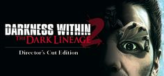 Darkness Within 2 The Dark Lineage Free Download PC Game