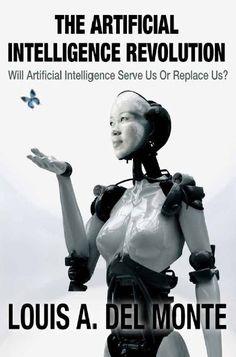 The Artificial Intelligence Revolution