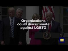 Trump-Pence Administration Unleashes #LicenseToDiscriminate | Human Rights Campaign