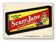 Wacky Packages Topps 10th Series: Scary Jane Candy